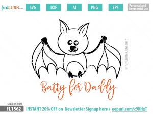 Batty for Daddy svg