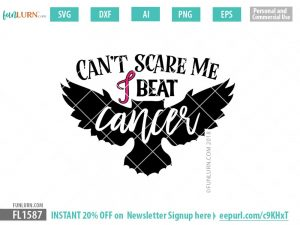Cant scare me I beat cancer svg