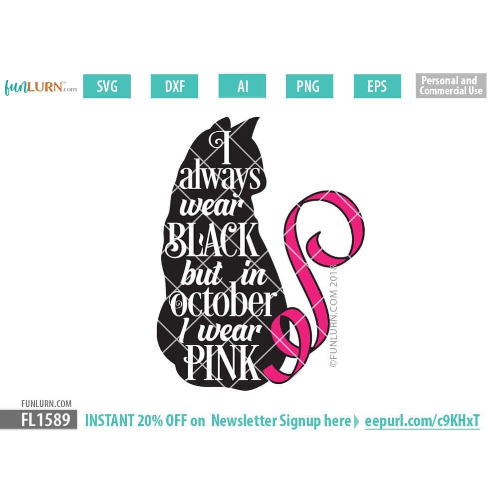 In October I Wear Pink Svg Funlurn