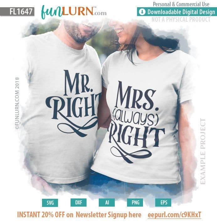 91fa0fbe9 Mr. Right SVG, Mrs. Always Right SVG - FunLurn