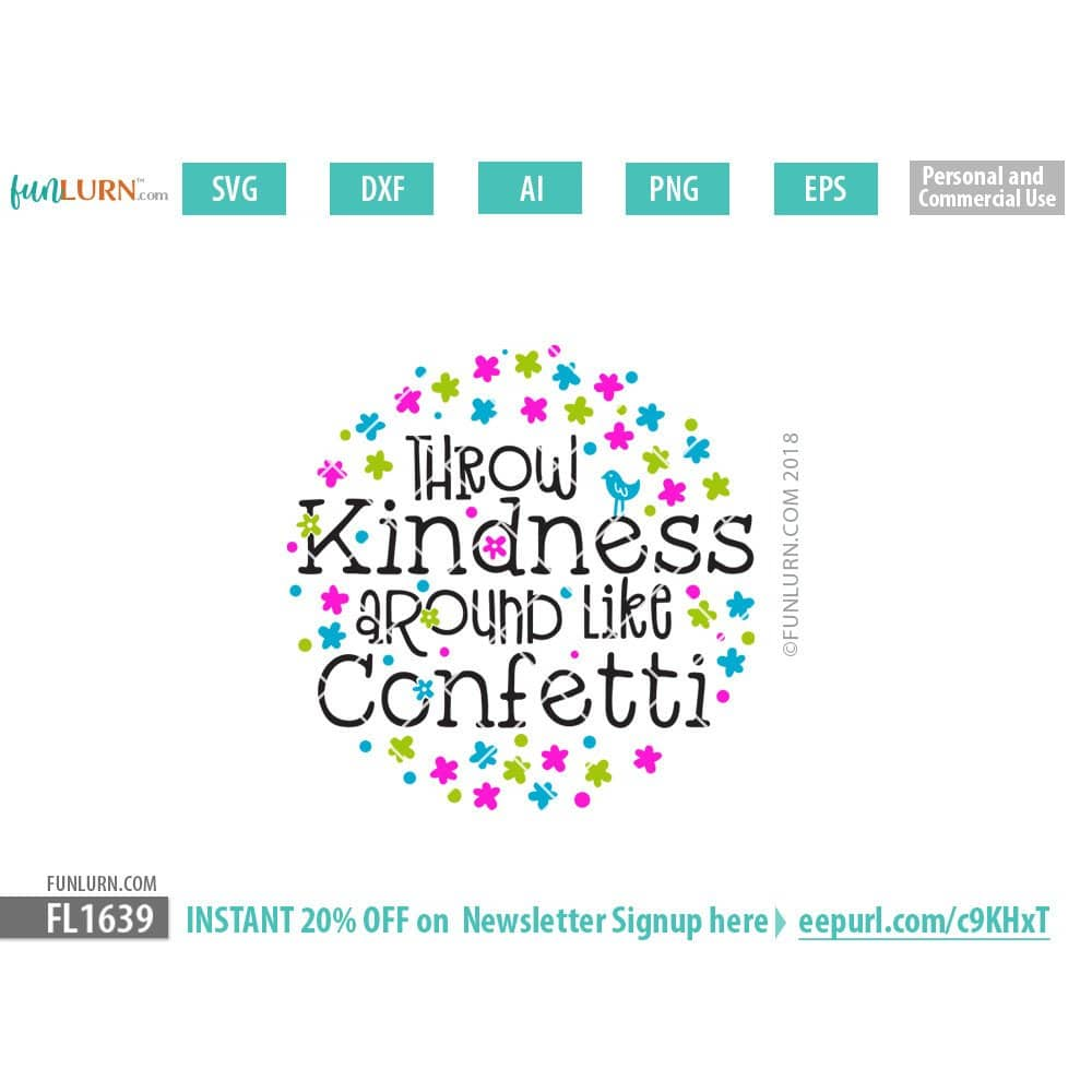 Throw kindness around like confetti SVG