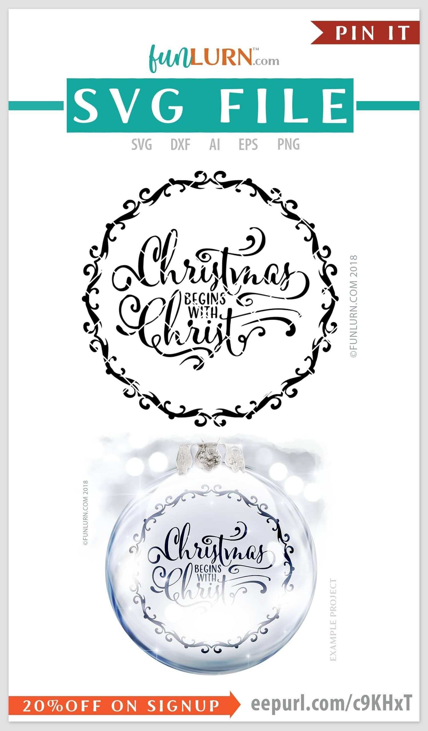 Christmas Begins With Christ Svg Cut File Funlurn