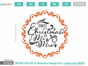 First Christmas as Mr and Mrs svg