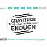 Gratitude turns what we have into enough SVG