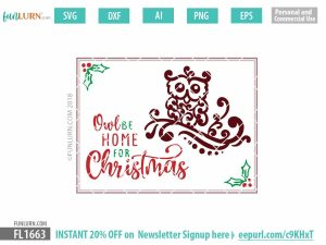 Owl be home for Christmas SVG
