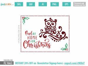 Owl be home for Christmas SVG