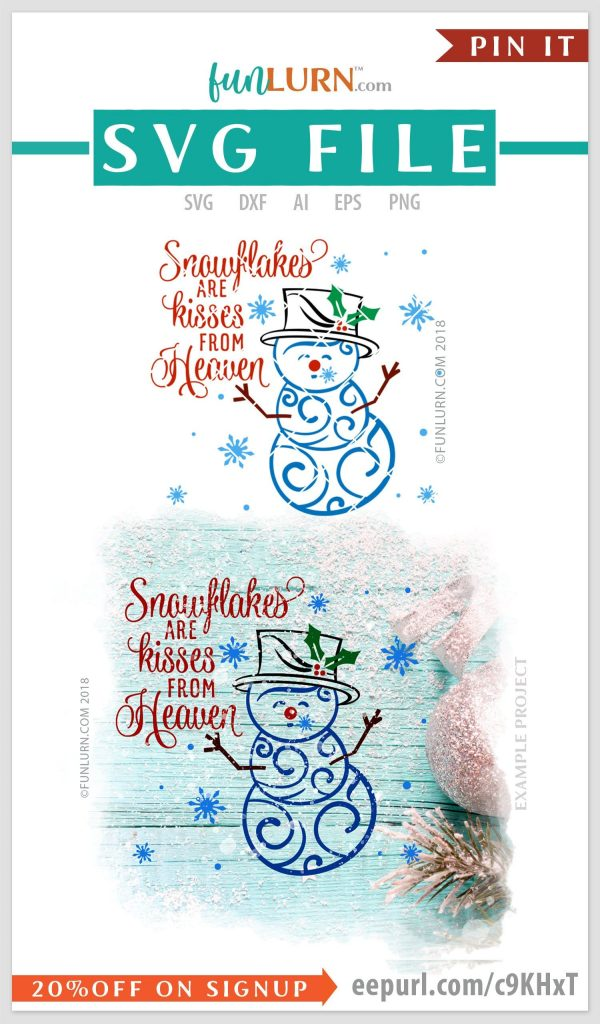 Snowflakes Are Kisses From Heaven Svg Swirly Snowman Svg Filigree Snowman Svg Svg Png Dxf Eps Ai Formats Included Svg Files For Cricut Funlurn