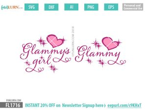 Glammy's girl SVG, Glammy SVG
