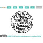 Merry everything and a Happy always SVG