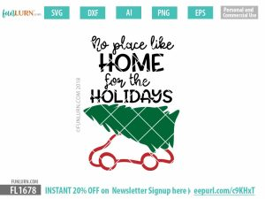 No place like home for the holidays SVG