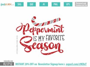 Peppermint is my favorite season SVG