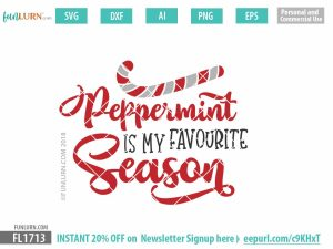 Peppermint is my favourite season SVG