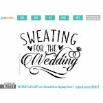 Sweating for the wedding SVG