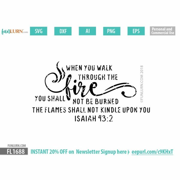 When you walk through the fire, you shall not be burned SVG