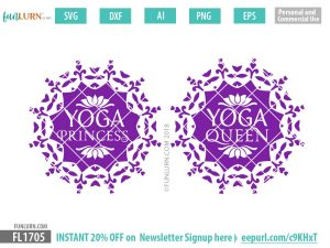 Yoga Queen SVG, Yoga Princess SVG