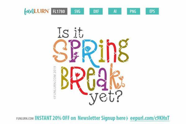 Is it spring break yet
