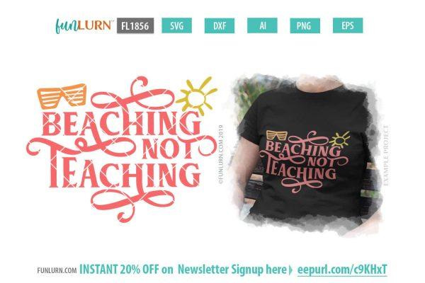 Beaching Not Teaching svg