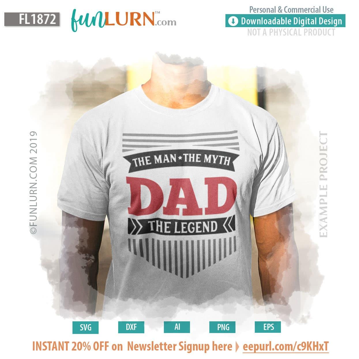 7a68e12c3 Dad ,The Man,The Myth ,The legend - FunLurn