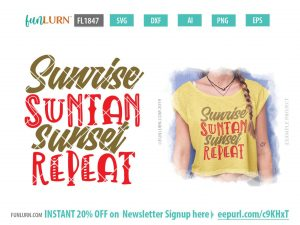 Sunrise Suntan Sunset repeat SVG