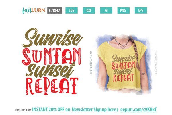 Sunrise Suntan Sunset repeat SVG