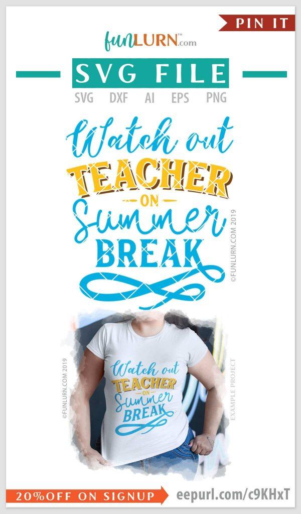 Watch out teacher on summer break