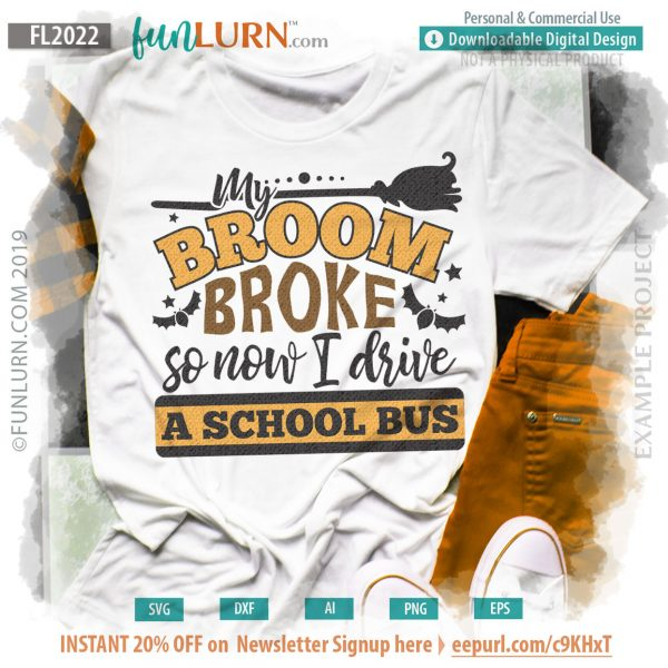 My broom broke so now I drive a school bus
