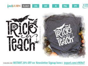 Trick or Teach svg