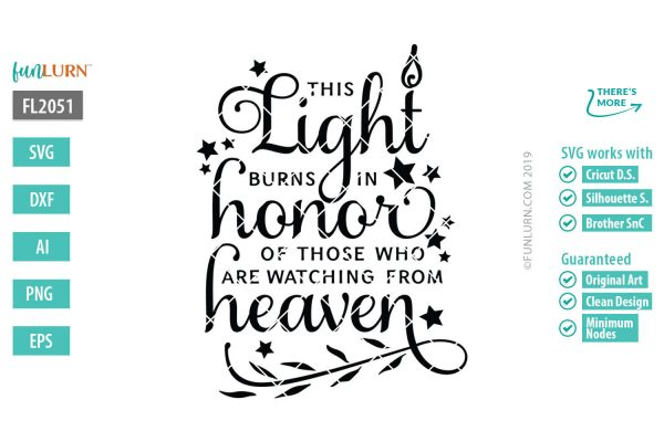 This lights burns in honor of those who are watching from heaven svg
