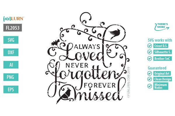 Always loved never forgotten forever missed svg