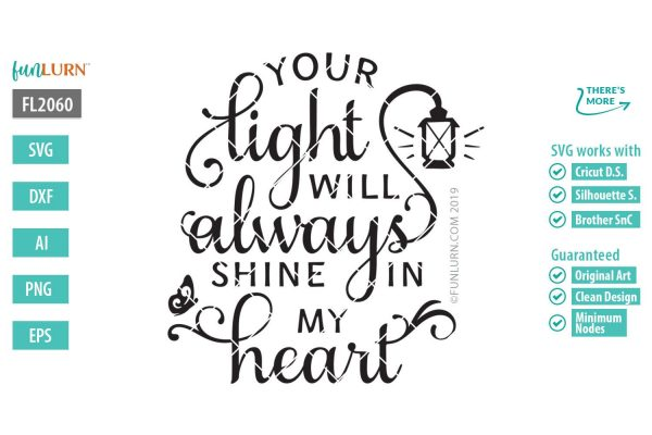 Your light will always shine in my heart svg , in loving memory, Memorial svg, in remembrance svg, in loving memory svg, miss you forever