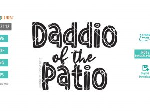 Daddio of the Patio SVG