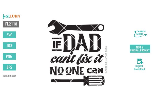 If Dad can't fix it no one can svg,