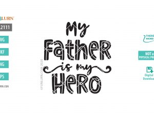 My Father my hero SVG