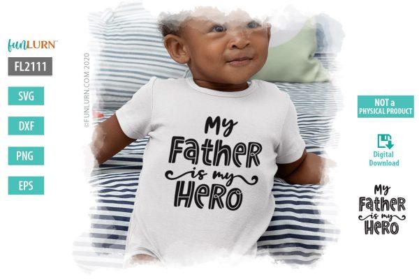 My Father my hero SVG